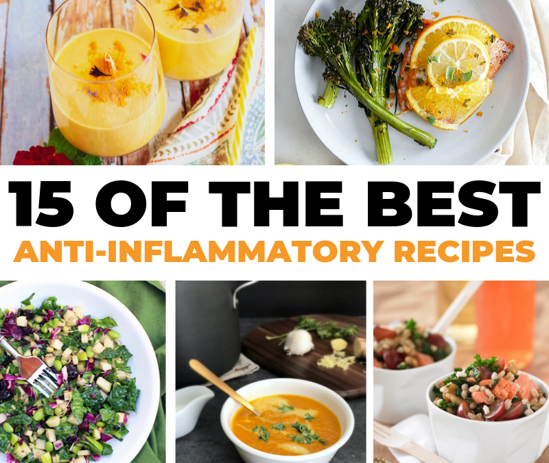 15 of the Best Anti-Inflammatory Recipes